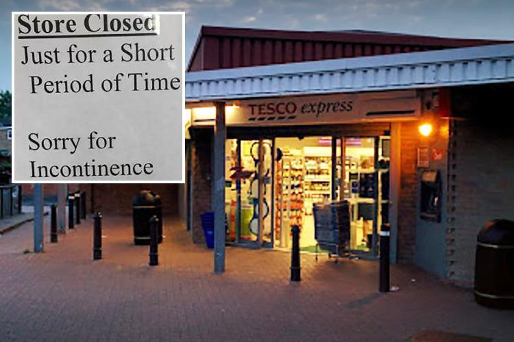 Blundering Tesco staff issue sign saying 'sorry for the incontinence' after being forced to close store