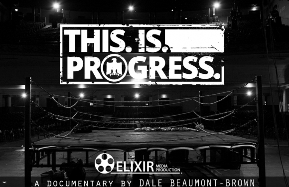 New trailer for documentary charting incredible journey of PROGRESS Wrestling