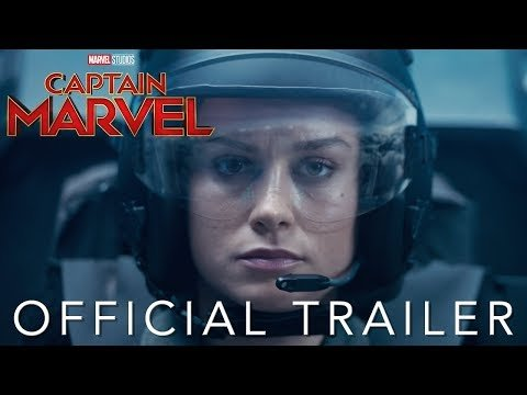 The 'Captain Marvel' Trailer Is HERE!