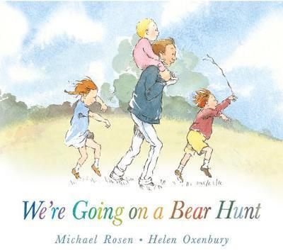 Who wrote We're Going On A Bear Hunt, what are the song lyrics and when was the book published?