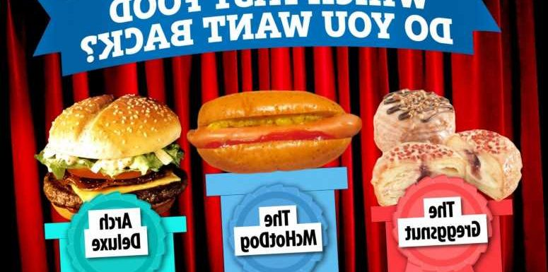 Which fast food item do YOU want to see back on the menu? From McDonald's Arch Deluxe to Burger King's Gravy Boat Burger